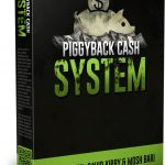 PiggyBack Cash System Review