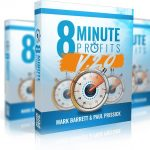 8 Minute Profits 2.0 Review – $100 Per Day With 8 Minutes and Free Traffic