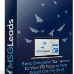 MSGLeads Review – Sync Your FB Page Contacts Directly to Your Email List Inside of Facebook