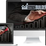 Traffic Builder Review – 100% Unique, Untapped Software Gets Unlimited Free, Targeted Traffic In As Little As 15 Min