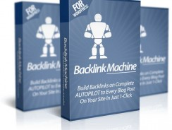 Backlink Machine Review – Gets You 100s of Fresh Backlinks