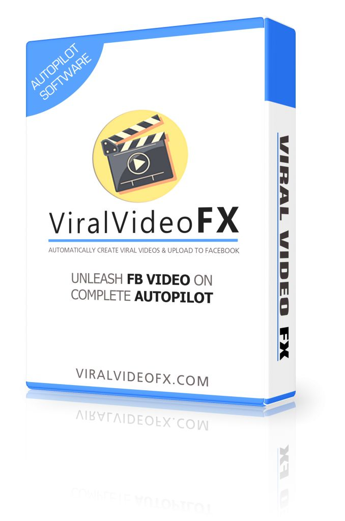 Viral Video FX Review – Automatically Create Viral Videos & Upload To Facebook On Complete Autopilot